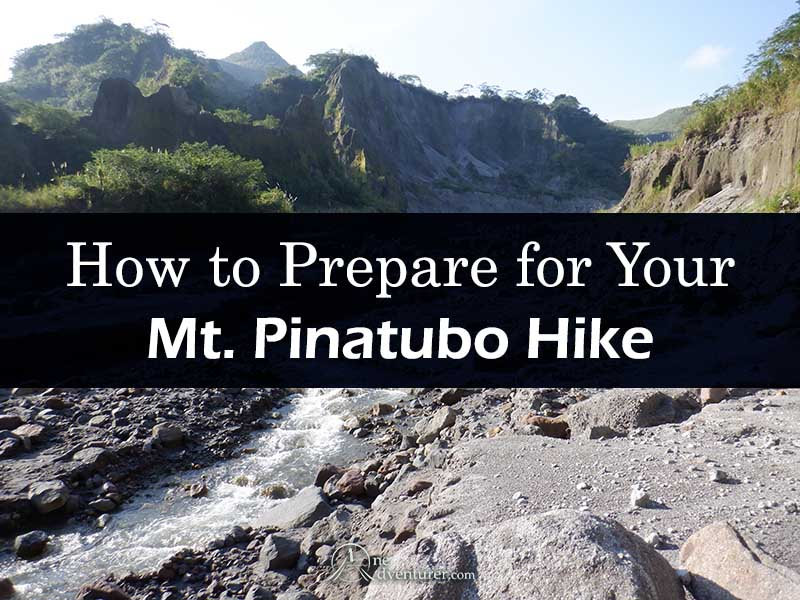 How to Prepare for Your Mt Pinatubo Hike one adventurer