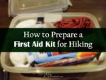 How to Prepare a First Aid Kit for Hiking one adventurer