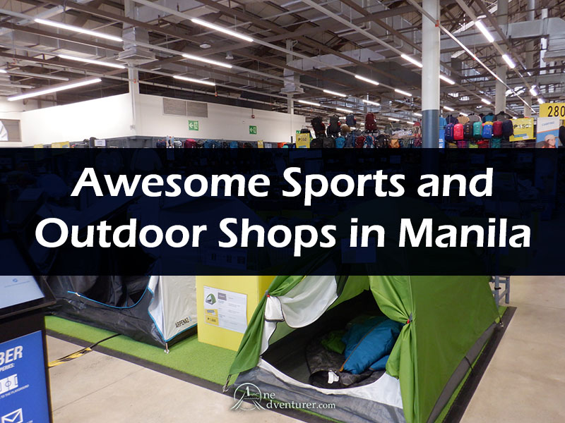 Awesome Sports and Outdoor Shops in Manila one adventurer