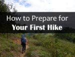 How to Prepare for Your First Hike oneadventurer
