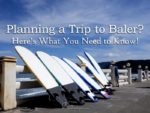 planning a trip to baler one adventurer